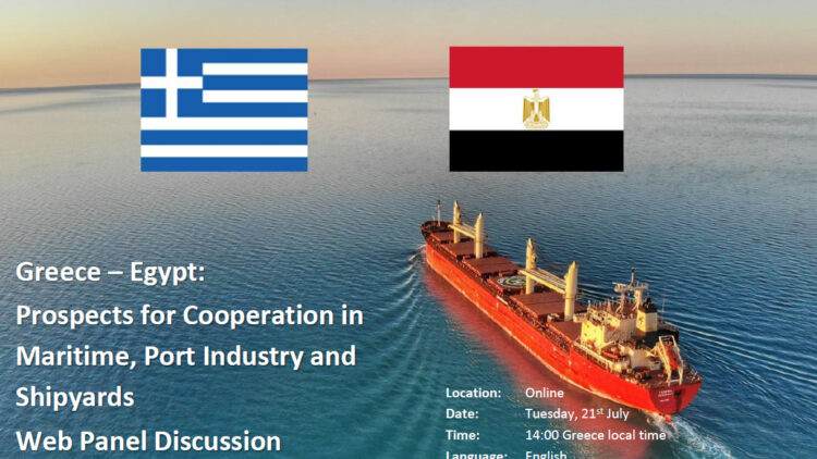 "Web Panel Discussion ""Greece – Egypt: prospects for Cooperation in Maritime, Port Industry and Shipyards"""